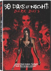 Best & Worst Things About Being Undead? With 30 Days of Night: Dark Days DVD Giveaway